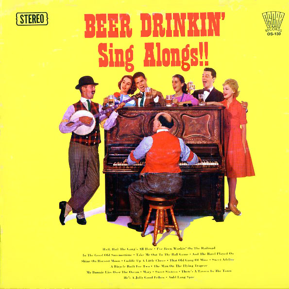 OS130 - Beer Drinkin' Sing Alongs! - on CD