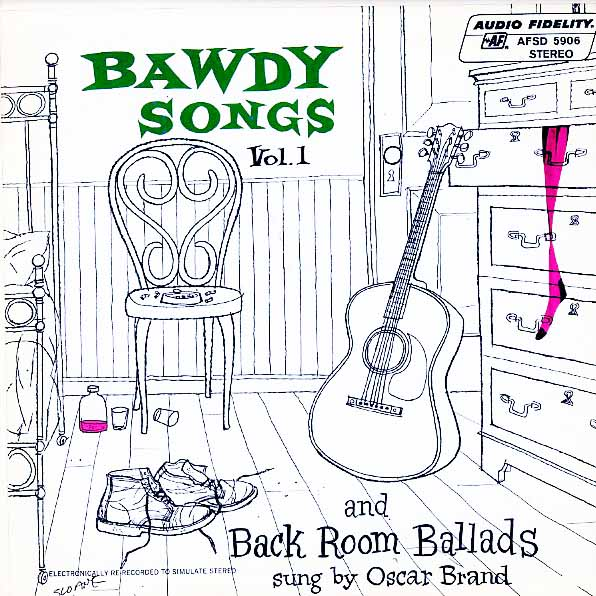 AFSD5906 - Brand, Oscar - Bawdy Songs And Back Room Ballads - Volume 1 - on CD