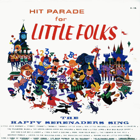 K15 - Hit Parade for Little Folks - The Happy Serenaders Sing on CD