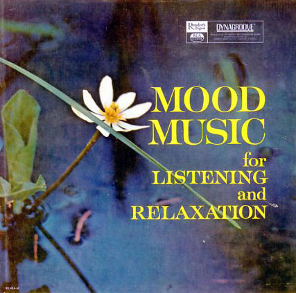 Mood Music For Listening And Relaxation Rd43 Readers