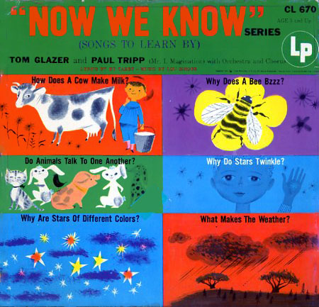 CL670 - Now We Know - Tom Glazer, Paul Tripp on CD