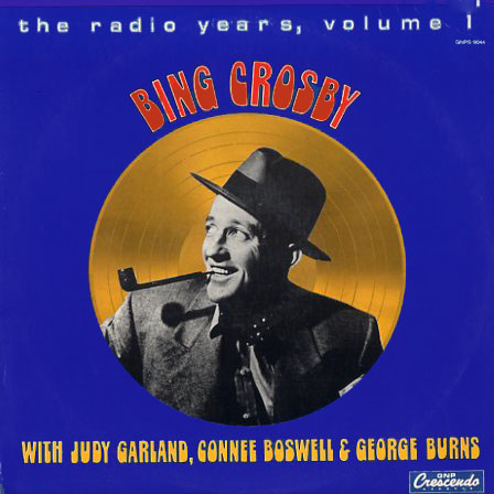 GNPS9044 - Bing Crosby - The Radio Years - Vol 1 on CD