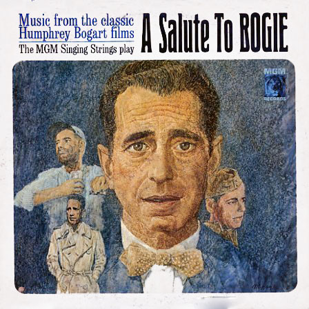 E4359 - Salute To Bogie - Music from the Classic Humphrey Bogart Films on CD