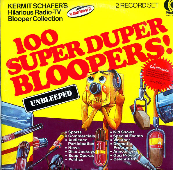 NU9320 - Schafer, Kermit - 100 Super Duper Bloopers! Unbleeped - on CD