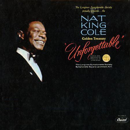 Nat King Cole Golden Treasury Unforgettable Longines