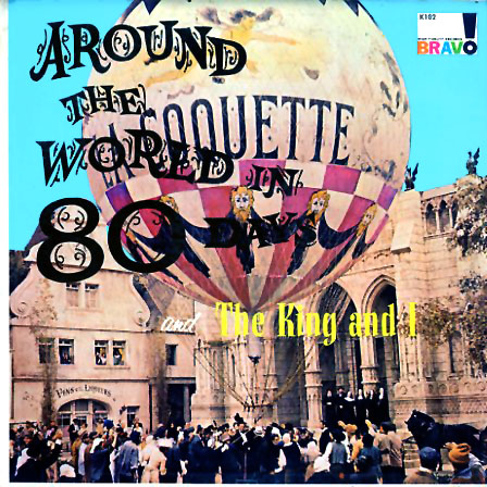 K102 - Around the World In 80 Days - The King and I on CD