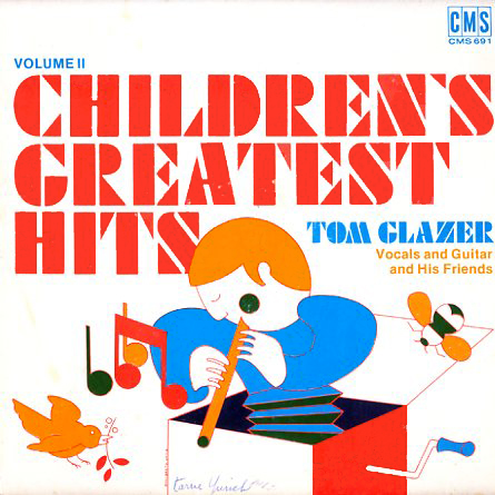 CMS691 - Childrens Greatest Hits Volume 2 - Tom Glazer on CD