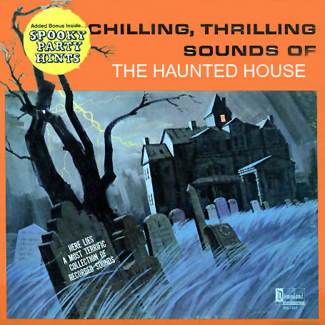 1257 - Chilling Thrilling Sounds of the Haunted House on CD