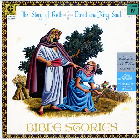 CR204 - Bible Stories - Story of Ruth - David and King Saul - Volume IV on CD