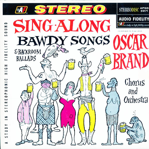 AFSD5971 - Brand, Oscar - Sing-Along Bawdy Songs and Backroom Ballads - on CD