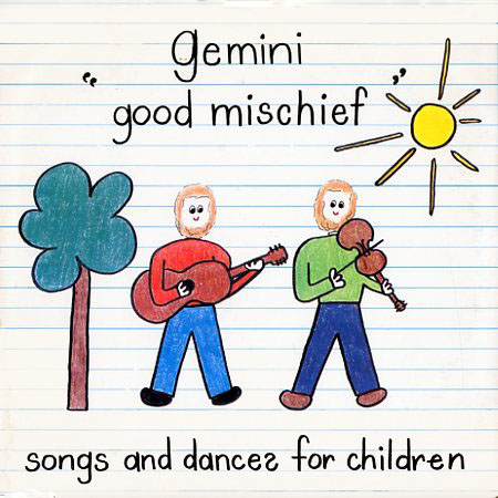 GR1001 - Gemini - Good Mischief - Songs and Dances for Children on CD