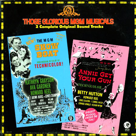 2SES42ST - Those Glorious MGM Musicals - Show Boat, Annie Get Your Gun on CD