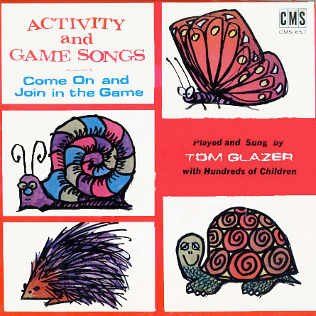 CMS657 - Activity and Game Songs Volume 1 by Tom Glazer on CD
