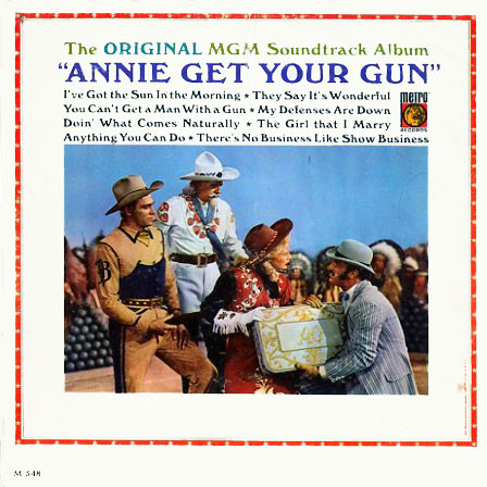 M548 - Annie Get Your Gun - Original MGM Soundtrack on CD