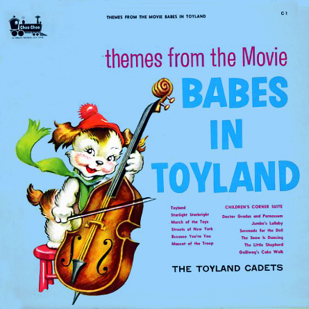 C1 - Babes In Toyland Toyland Cadets on CD