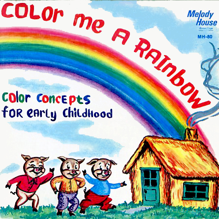 MH80 - Color Me A Rainbow Color Concepts for Early Childhood on CD