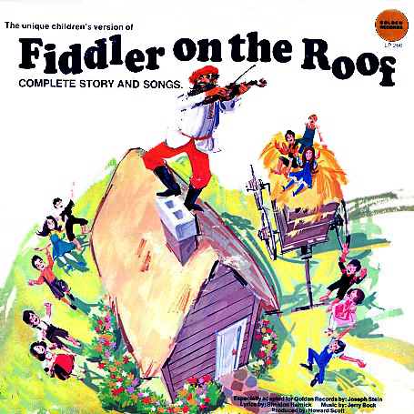 LP260 - Fiddler On The Roof Complete Story and Songs on CD