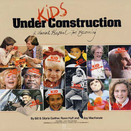 PR33066 - Kids Under Construction Gaither, Bill and Gloria Ron Huff Joy MacKenzie on CD