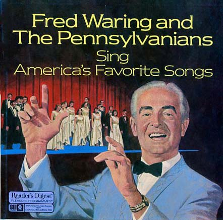RDA238 - Waring, Fred and The Pennsylvanians Sing America's Favorite Songs on CD