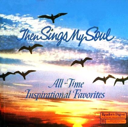 Then Sings My Soul Readers Digest Rda231 Boxed Set